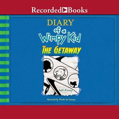Diary Of A Wimpy Kid: The Getaway de Jeff Kinney