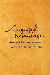 Arranged Marriage: Arranged Marriage in India