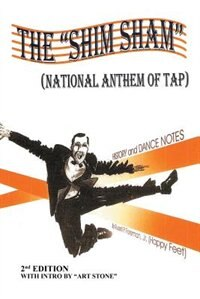 "THE ""SHIM SHAM"": (NATIONAL ANTHEM OF TAP) 2nd Edition by Jr. Russell P. Foreman"