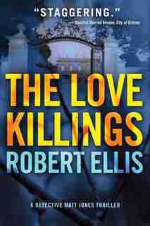 The Love Killings de Robert Ellis