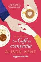 Un Café En Compañía