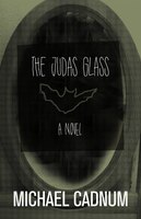 The Judas Glass: A Novel