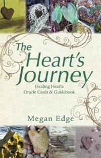 The Heart's Journey: Healing Hearts Oracle Cards & Guidebook