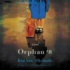 Orphan #8: A Novel