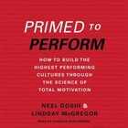 Primed To Perform: How To Build The Highest Performing Cultures Through The Science Of Total…