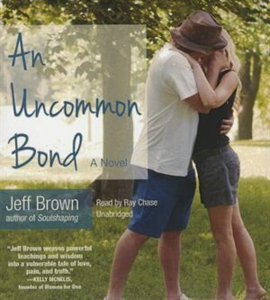 An Uncommon Bond by Jeff Brown