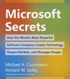 Microsoft Secrets: How The World's Most Powerful Software Company Creates Technology, Shapes…