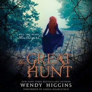 The Great Hunt: Book One Of The Eurona Duology by Wendy Higgins
