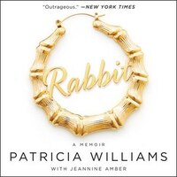 Rabbit: The Autobiography Of Ms. Pat