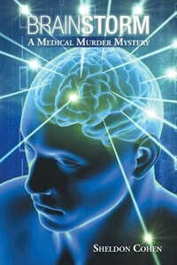 Brainstorm: A Medical Murder Mystery