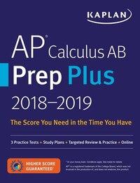 AP Calculus AB Prep Plus 2018-2019: 3 Practice Tests + Proven Strategies + Online