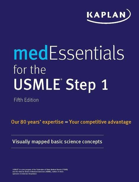 medEssentials for the USMLE Step 1: Visually Mapped Basic Science Concepts by Kaplan Medical