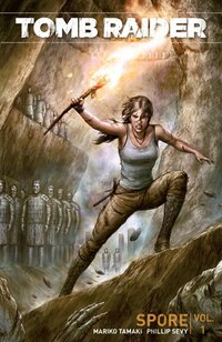 Tomb Raider Volume 1: Spore