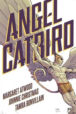 Book Angel Catbird Volume 1 (graphic Novel) by Margaret Atwood