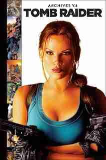 Tomb Raider Archives Volume 4 de Fiona Avery