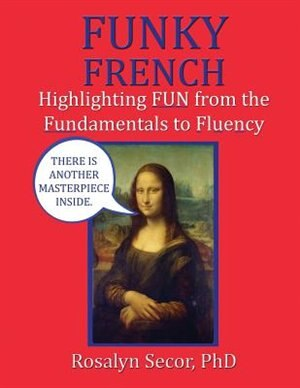 Funky French by Rosalyn Secor