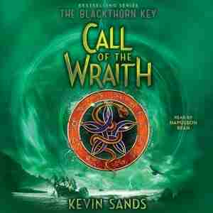 Call Of The Wraith by Kevin Sands