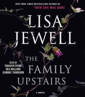 Family Upstairs: A Novel by Lisa Jewell