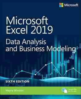 Microsoft Excel 2019 Data Analysis and Business Modeling de Wayne Winston