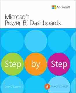 Microsoft Power Bi Dashboards Step By Step de Errin O'connor