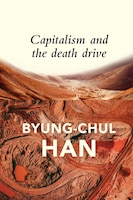 Capitalism And The Death Drive