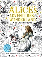 Alice's Adventures In Wonderland: A Colouring Book