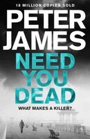 Book Need You Dead (roy Grace #13) by Peter James