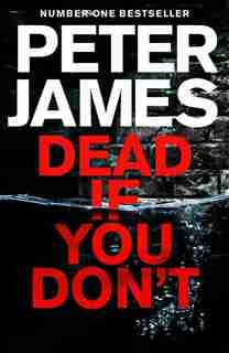 Dead If You Don't (roy Grace #14) by Peter James