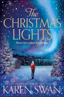 The Christmas Lights by Karen Swan