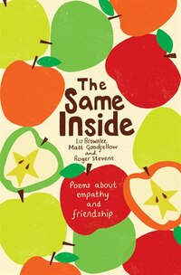 The Same Inside: Poems About Diversity, Empathy And Respect
