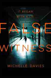 False Witness (dc Maggie Neville #3) by Michelle Davies
