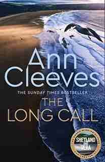 The Long Call (two Rivers #1) by Ann Cleeves