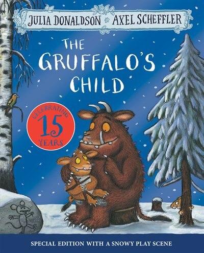The Gruffalo's Child 15th Anniversary Edition by Julia Donaldson