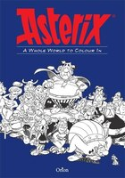 Asterix: A Whole World To Colour In