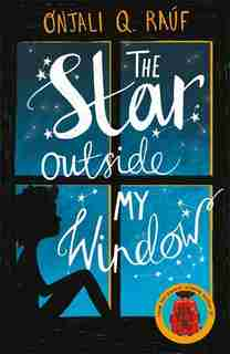 The Star Outside My Window de Onjali Q. Rauf
