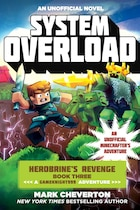 System Overload: Herobrine's Revenge Book Three (a Gameknight999 Adventure): An Unofficial…