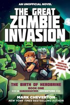 The Great Zombie Invasion: The Birth of Herobrine Book One: A Gameknight999 Adventure: An…