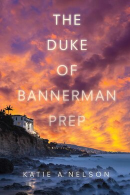 Book The Duke of Bannerman Prep by Katie A. Nelson