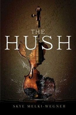 Book The Hush by Skye Melki-wegner