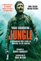 Book Jungle: A Harrowing True Story of Survival in the Amazon by Yossi Ghinsberg