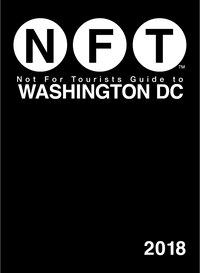 Not For Tourists Guide To Washington Dc 2018