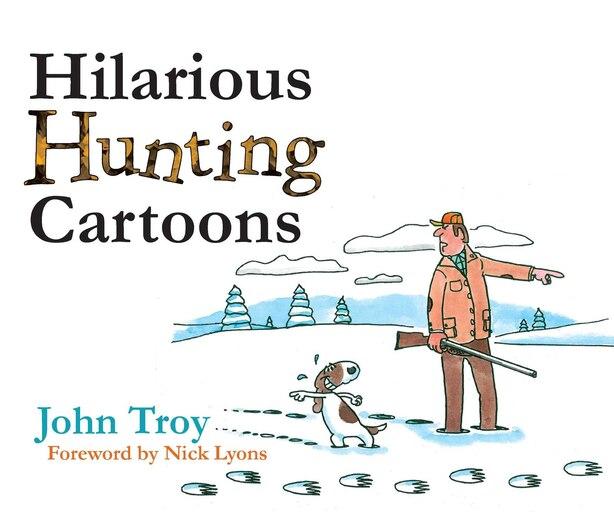 Hilarious Hunting Cartoons by John Troy