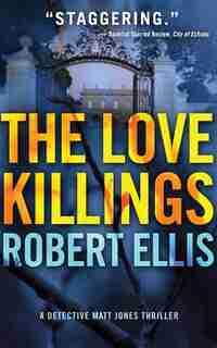 The Love Killings by Robert Ellis