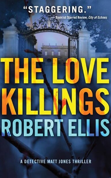 The Love Killings de Robert Ellis