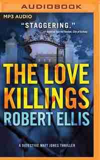 The Love Killings by Robert Ellis