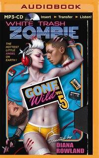 White Trash Zombie Gone Wild