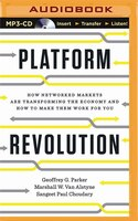 Book Platform Revolution: How Networked Markets Are Transforming The Economy--and How To Make Them Work… by Geoffrey G. Parker