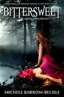 Bittersweet: Faerie Song Trilogy 2