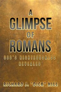 a glimpse into the faith of the romans A study through the book of romans all because of simple obedience to faith 2 the book of romans can get angry when someone attempts to bring god back into.