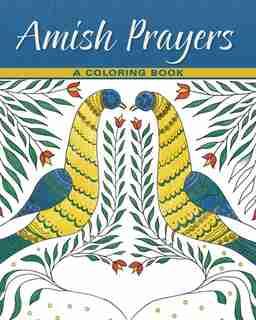 Amish Prayers - A Coloring Book by Menno Media